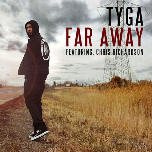Tyga - Far Away (ft Chris Richardson)