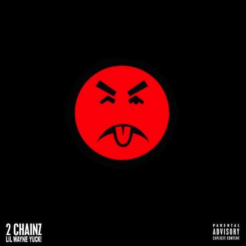 2 Chainz - Yuck! lyrics - lyriczz.com