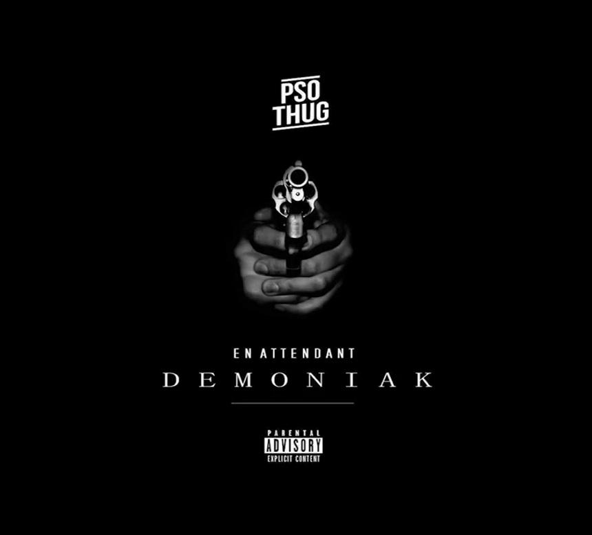 PSO Thug – En Attendant Demoniak (2015)