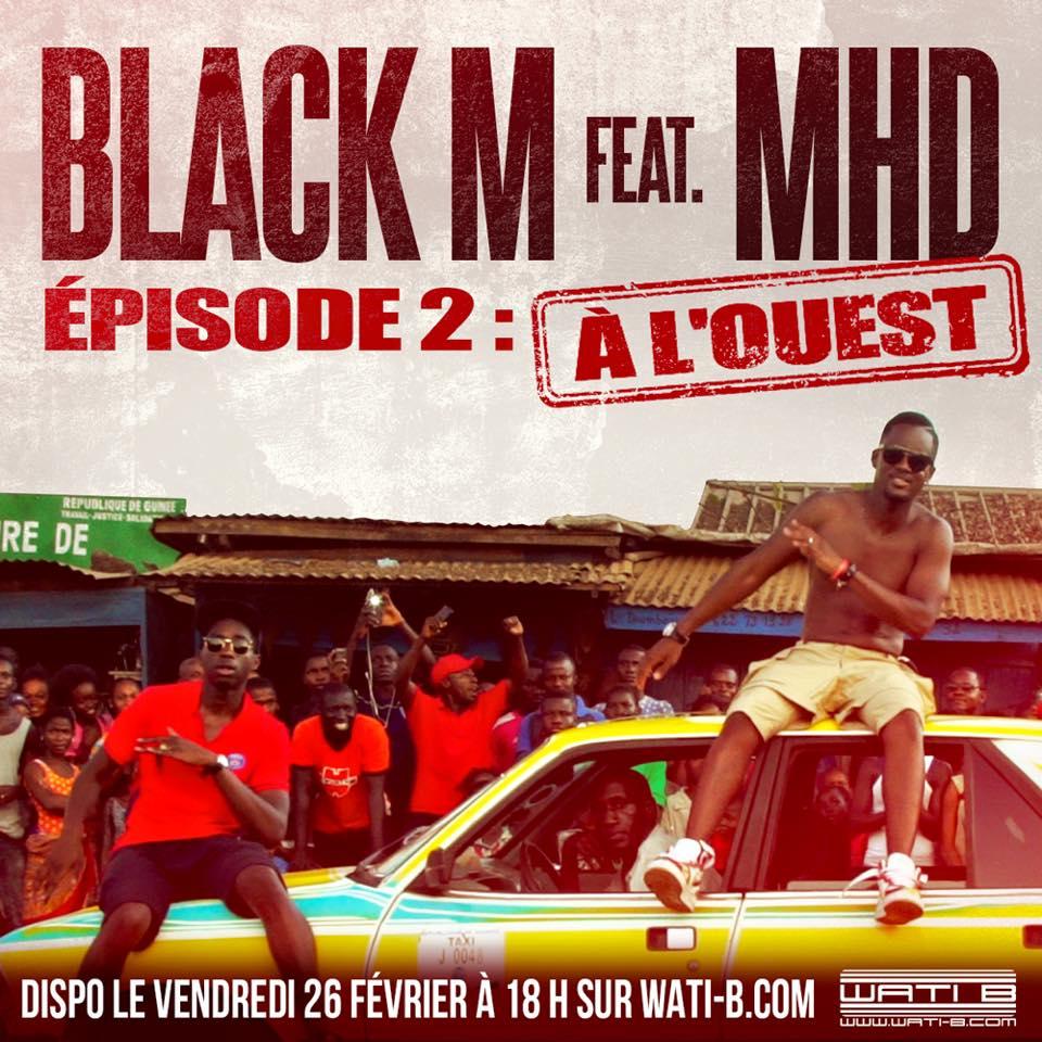 Black M ft MHD - A L'O...