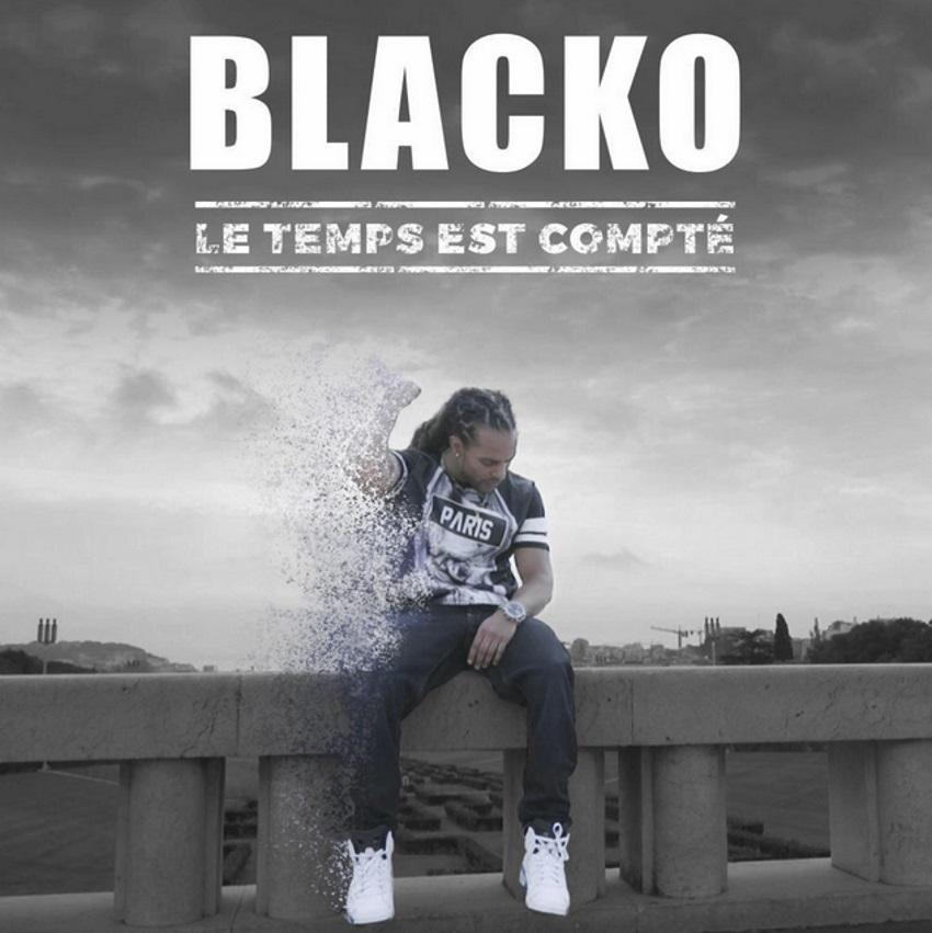 Blacko - Le Temps Est Compté (2015)