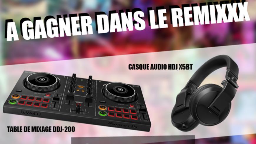 Choppe ton casque et les dernières platines Pioneers DJ dans le RemiXXX Spécial !