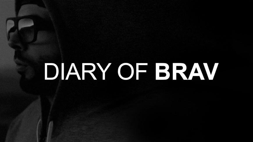 Brav revient avec son documentaire ''Diary Of Brav'' !