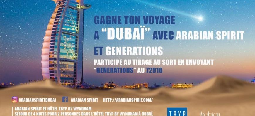 Gagne ton voyage à Dubaï avec Arabian Spirit