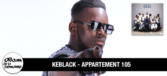 Découvre le nouvel album de KEBLACK - APPARTEMENT 105