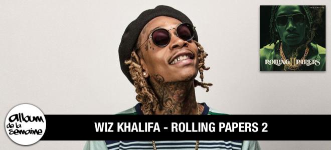 Découvre le nouvel album de WIZ KHALIFA - ROLLING PAPERS 2