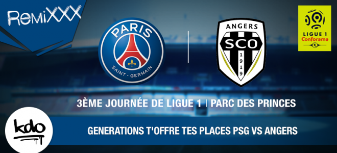 PSG VS ANGERS : chope tes places