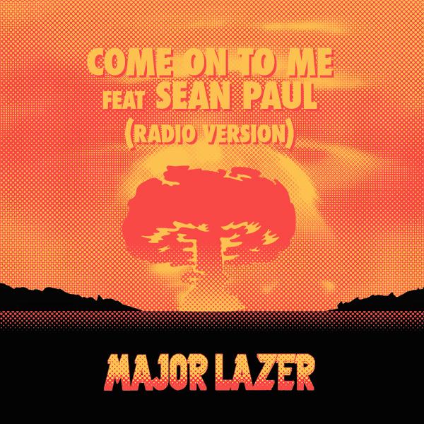 Major Lazer - Come To ...