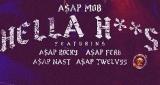 A$AP Mob - Hella Hoes (ft A$AP Rocky, A$AP Ferg, A$AP Nast & A$AP Twelvyy)