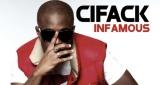 Cifack - Infamous (Part II)
