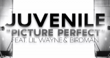 Juvenile - Picture Perfect (ft Lil Wayne & Birdman)