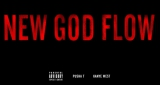Kanye West - New God Flow (ft Pusha T)