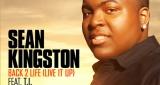 Sean Kingston - Back 2 Life [Live It Up] (ft T.I.)