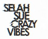 Selah Sue ft Guizmo, Nekfeu - Crazy Vibes (remix)