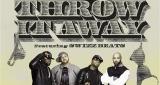 Slaughterhouse - Throw It Away (ft Swizz Beatz)