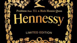Problem - Hennessy (ft T.I. & Rich Homie Quan)