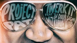 Project Pat - Twerk It (ft Ty Dolla $ign, Wiz Khalifa & Wale)