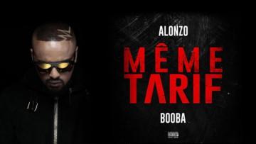 Alonzo - Même Tarif (ft Booba)