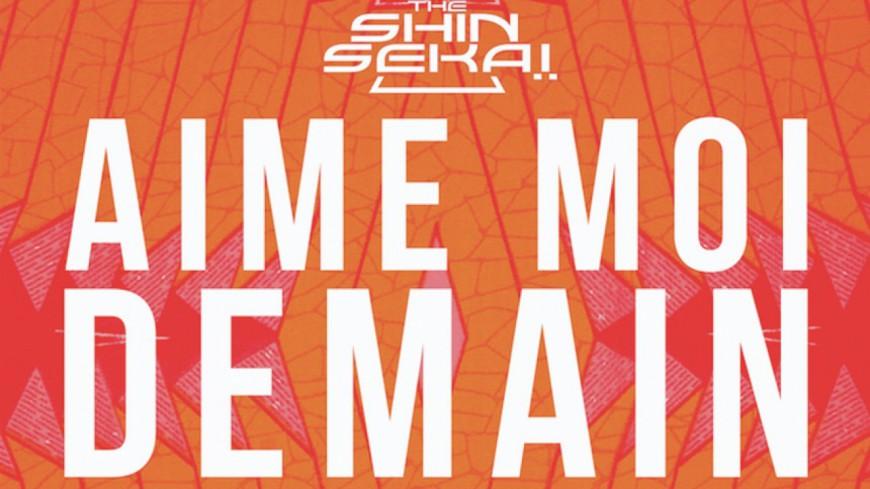 The Shin Sekaï - Aime Moi Demain (ft Gradur)