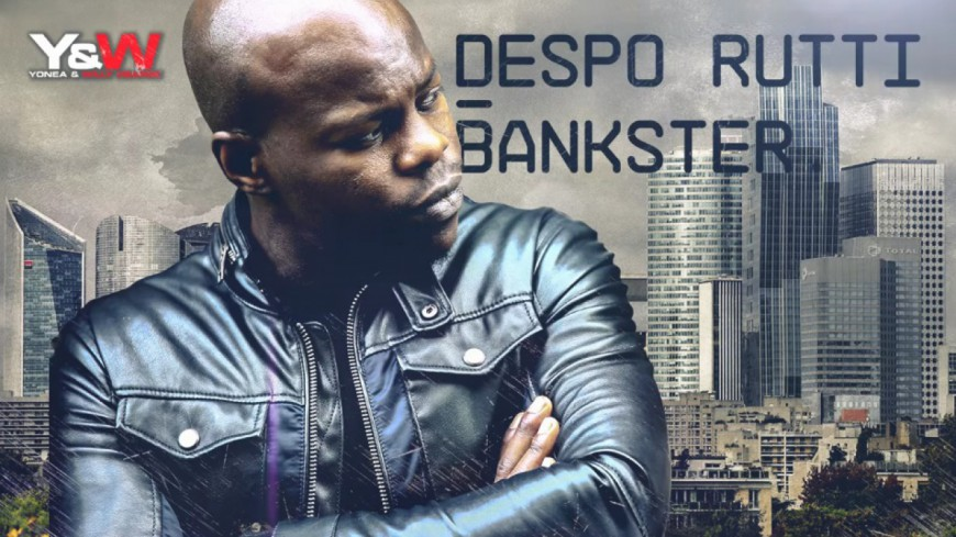 Despo Rutti balance ''Bankster'', son nouveau titre !