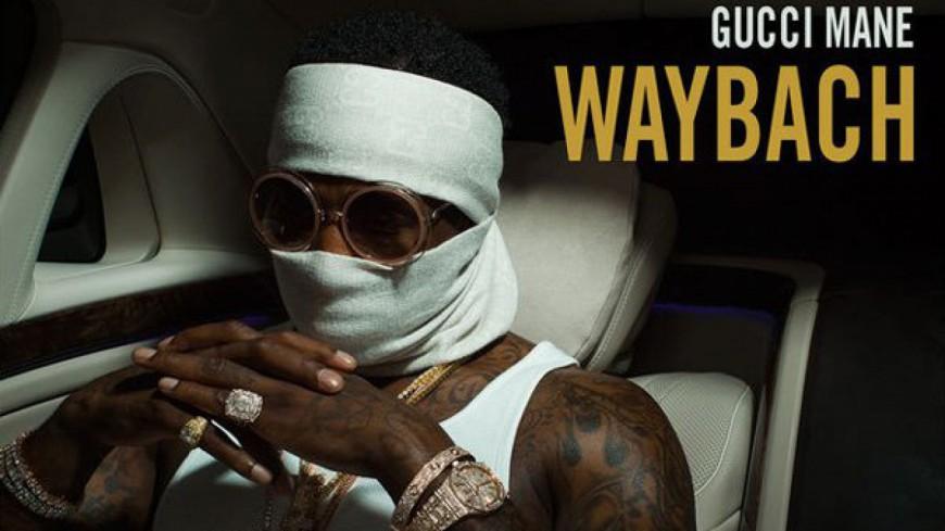 Gucci Mane revient de loin avec ''Waybach''
