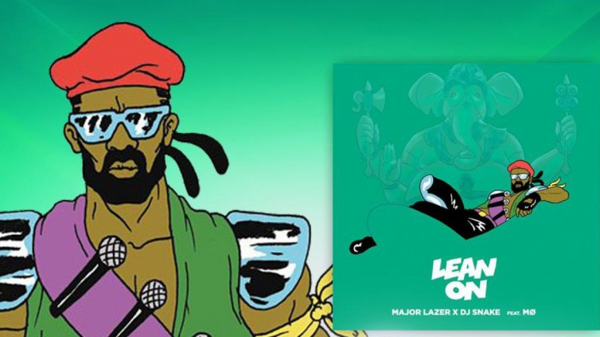 Major Lazer & DJ Snake - Lean On (ft Mo)