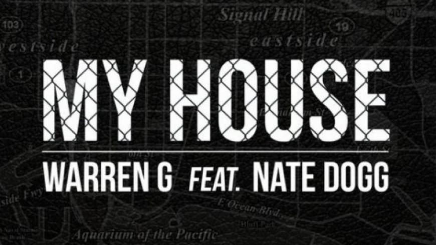 Warren G - My House (ft Nate Dogg)