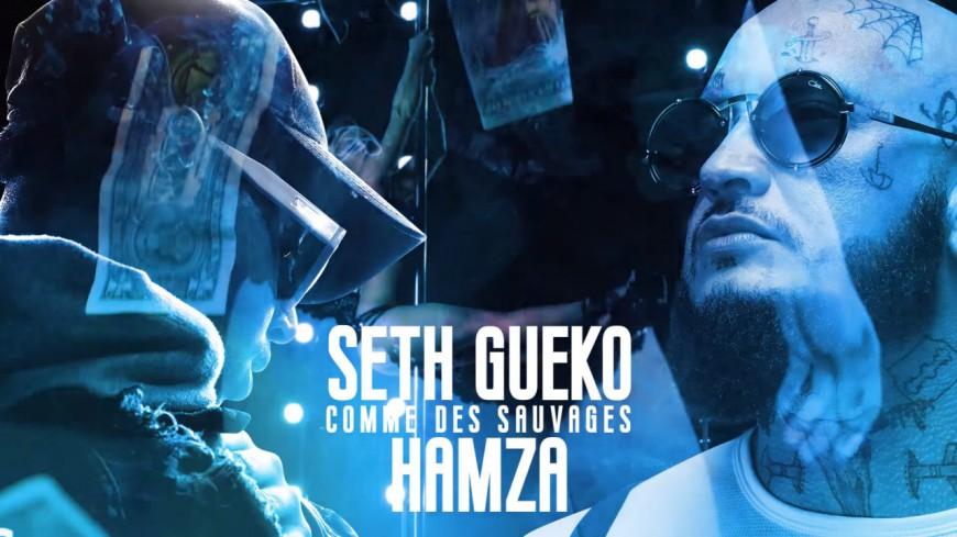 Seth Gueko et Hamza le font ''Comme des Sauvages'' !