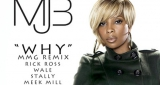Mary J Blige - Why (ft Rick Ross, Wale, Meek Mill & Stalley)