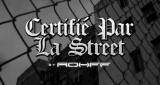 ''Certifié Par La Street by Rohff'' avec Instinct Progressif