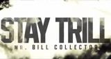 Trae Tha Truth ft Krayzie Bone & Roscoe Dash - Stay Trill [Mr Bill Collector] (Official Video)