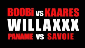 Willaxxx aka Boobi & Kaares - Paname v/s Savoie
