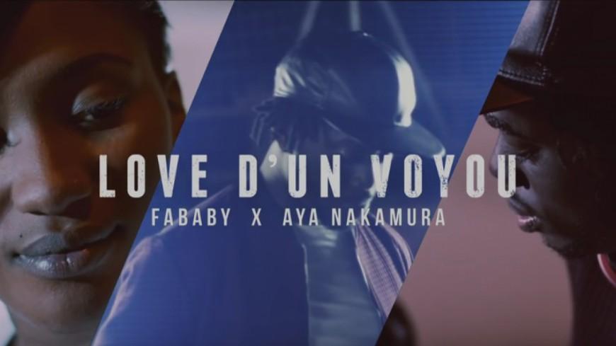 Fababy ft Aya - Love d'un Voyou (Clip Officiel)
