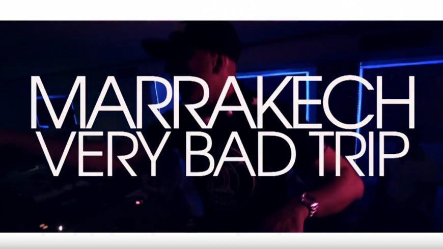 DJ Abdel, Mister You, BimBim & Lartiste - Marrakech Very Bad Trip (Clip Officiel)