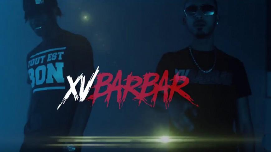 XVBarbar - Tout Est Bon (Clip Officiel)