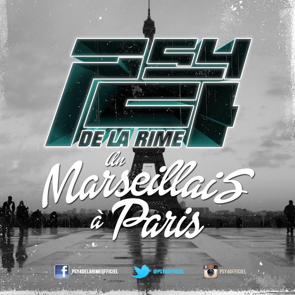 PARIS A TÉLÉCHARGER UN LA RIME MARSEILLAIS PSY4DE