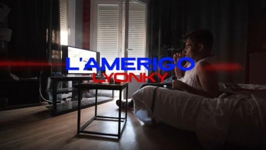 "L'Amerigo t'envoie une bonne dose de ""Lyonky"""