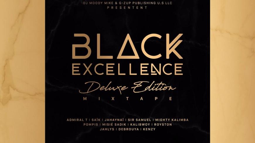 """Saïk, Pompis, Admiral T sont remontés à bloc dans la mixtape """"Black Excellence"""""""