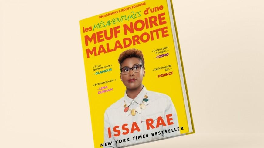 Le livre d'Issa Rae, héroïne d'Insecure, désormais disponible en français !