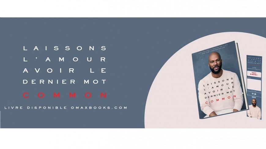 Common : son livre sur l'amour maintenant disponible en français !