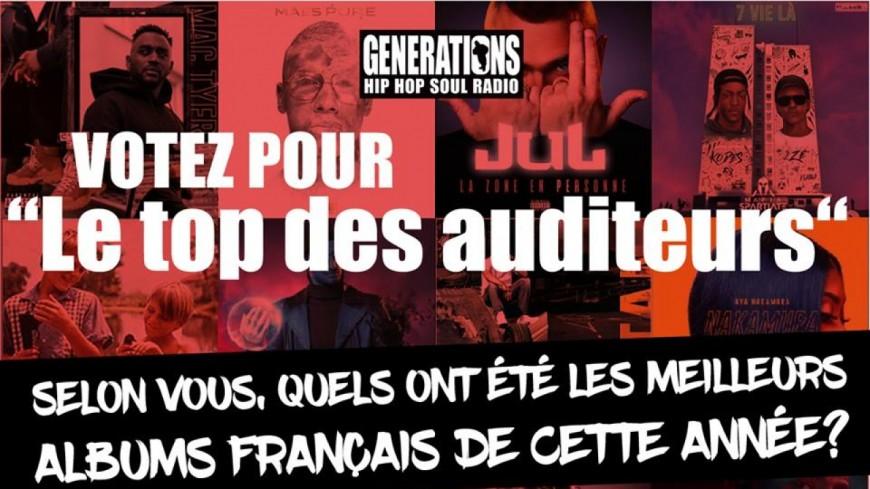 TOP 10 : Générations t'invite à sélectionner les 10 meilleurs albums français et urbains de 2018!