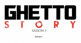 TLF - Ghetto Story (Episode 2)
