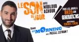 Le Son du Jour de Mouloud Achour : Le Squad