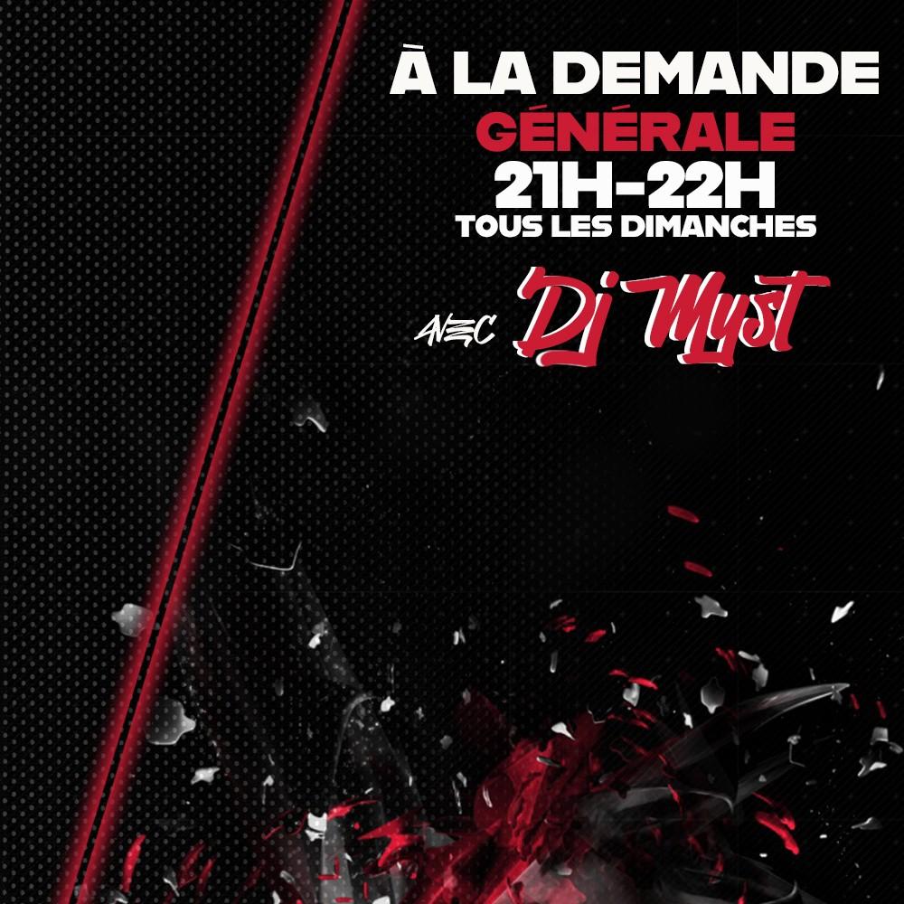 A La Demande Générale avec DJ Myst