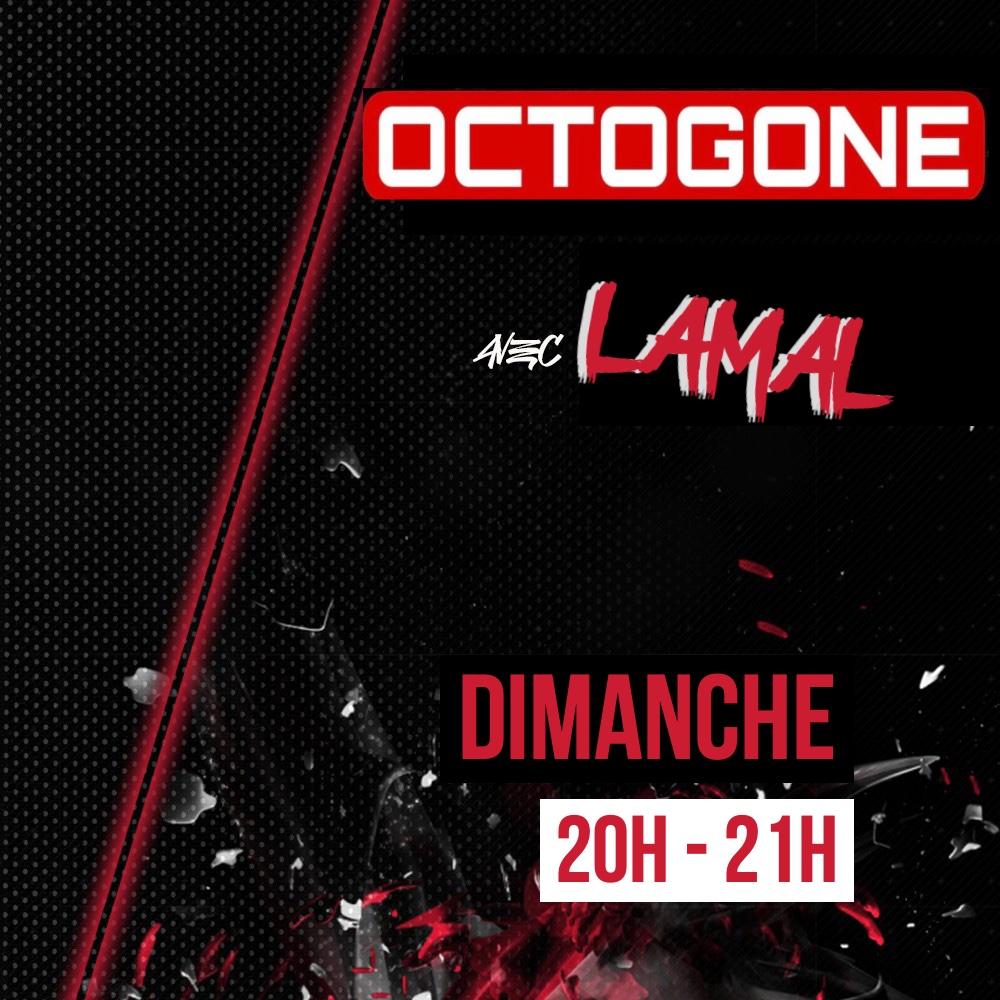 L'octogone by Lamal !