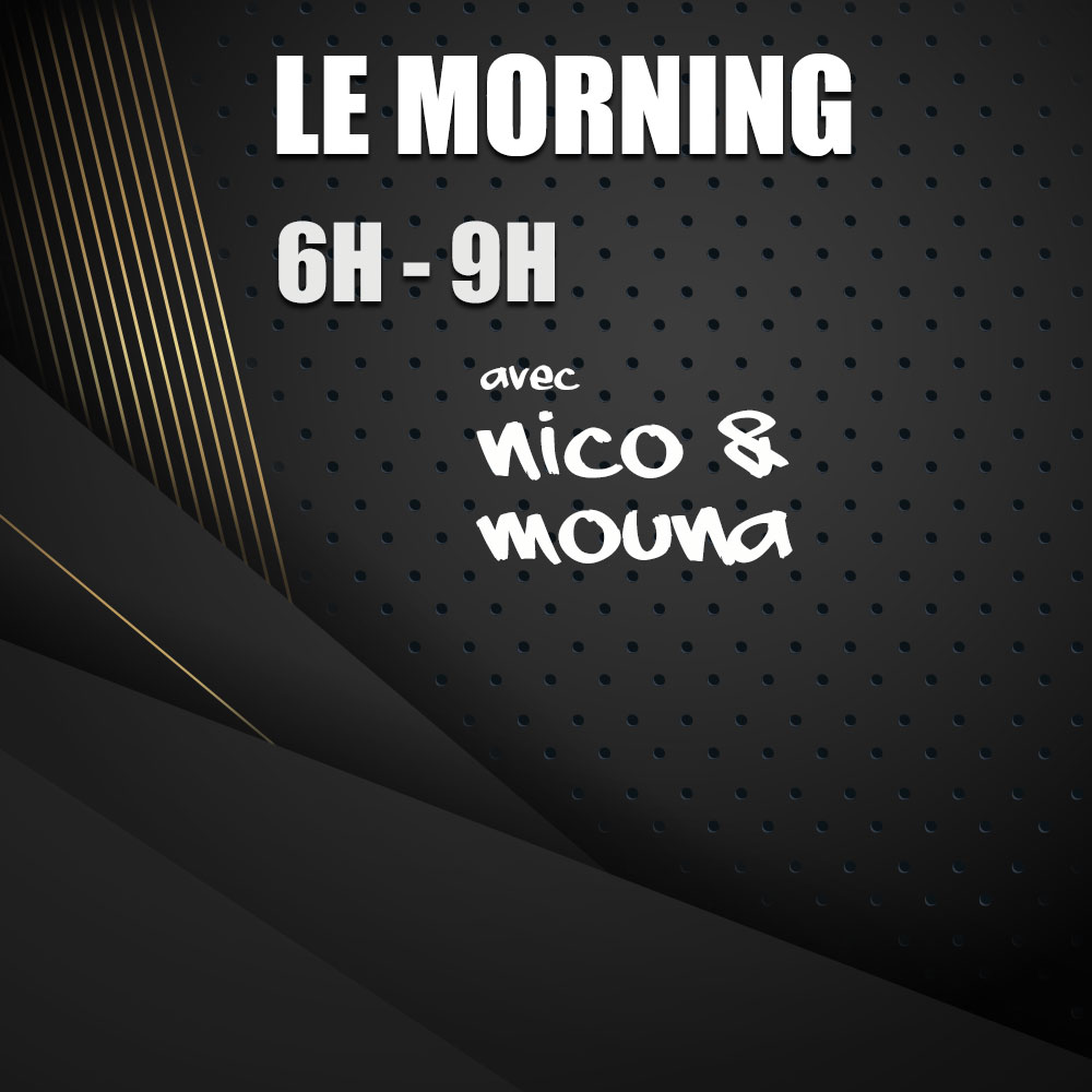 Le Morning de Nico & Mouna