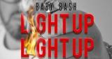 Baby Bash - Light Up (ft Z-Ro, Berner & Baby-E)