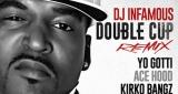 DJ Infamous ft Yo Gotti, Ace Hood, Kirko Bangz, Jim Jones, Snootie Wild & Tiffany Foxx - Double Cup (Remix)