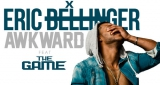 Eric Bellinger - Awkward (ft The Game)