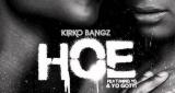 Kirko Bangz - Hoe (ft YG & Yo Gotti)